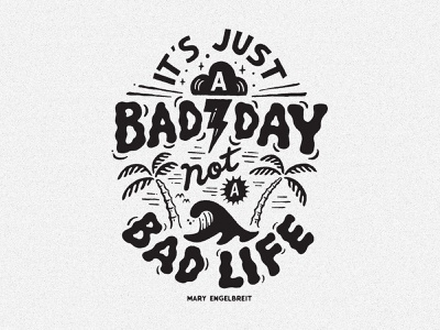 It's just a Bad Day inspiration vintage branding handlettering merch design typography skitchism t-shirt lettering illustration