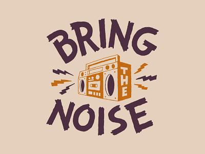 Bring The Noise typogaphy typography logo typography art branding handlettering merch design typography skitchism t-shirt lettering illustration