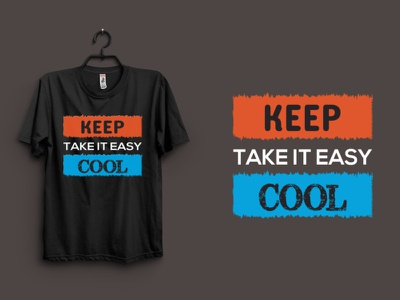 Keep Take It is Easy Cool T-shirt Design best tee design unique tee creative t shirt tee design best keep easy tee t-shirt graphic design
