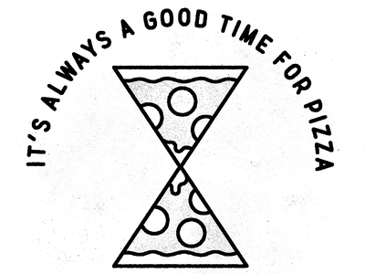 It's always a good time for Pizza! lettering typography stamp vintage fun tattoo line logotype illustration food logo pizza