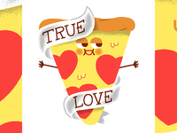 Pizza, my true love
