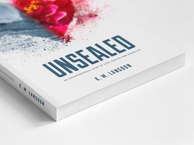 Unsealed