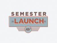 Semester Launch Graphic