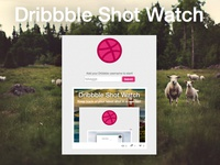 Dribbble Shot Watch [update]