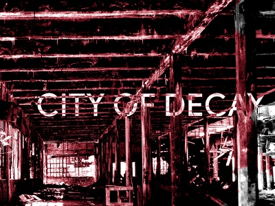 City of Decay EP Cover sketch typography photography ep album cover music