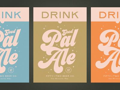 Good Pal Ale typography poster branding beer
