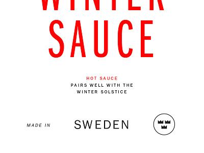 Gettin' Saucy solstice winter royalty sweden hot sauce