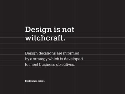 Not black magic. opinion strategic strategy thinking design