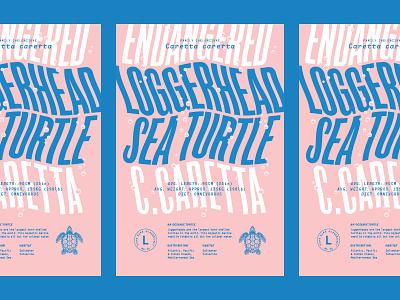 Alphabeast: Loggerhead Sea Turtle ocean turtle endangered animals poster typography typehike