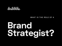 Dribbble / Brand Strategy