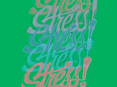 S T R E S S stress procreate script hand lettering custom lettering lettering