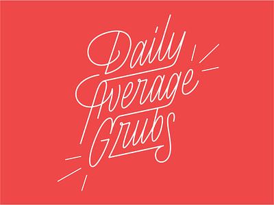 Daily Average Grubs Lettering vector custom lettering lettering script