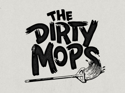 Dirty Mops Logo typography logo band mop dirty