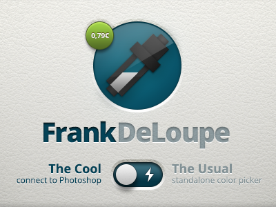 Introducing Frank. Frank DeLoupe frank deloupe loupe mac osx app remote connection color picker photshop ps cs5 cs6