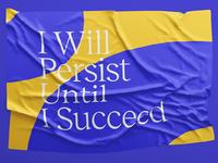 I will persist until i succeed   flag