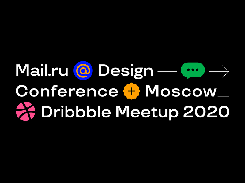Mail.ru Design Conference + Dribbble Meetup 2020: Online meetup events dribbble meetup dribbble conference