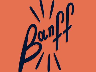 BANFF lettering lake louise mountains canada banff
