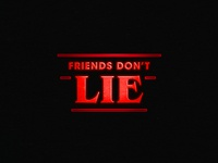 Stranger Things: Friends Don't Lie
