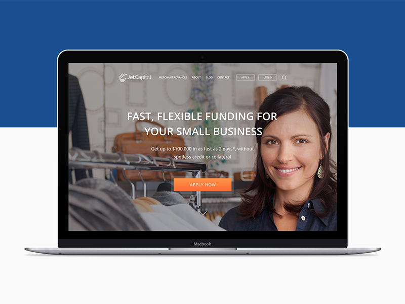 Jet Capital. Fast, flexible funding for small business ux-ui startup small business investors money homepage form conversion