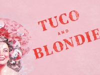 Tuco and Blondie