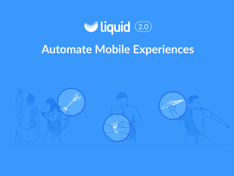Liquid 2.0 illustration automation marketing growth white blue app mobile liquid