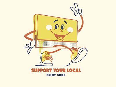 Support your local Print Shop! print shop sticker design vector t shirt design brooklyn designer character design vector design illustration graphics