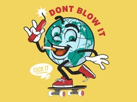 Dont blow it Design