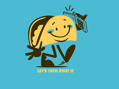Lets Taco bout it! vector design illustration brooklyn designer t-shirt design mascot design character design food graphics