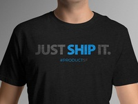 #productSF Just Ship It T-Shirt Art
