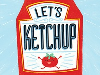 Let's Ketchup greeting card