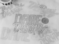 Dare to Disrupt - Sketch