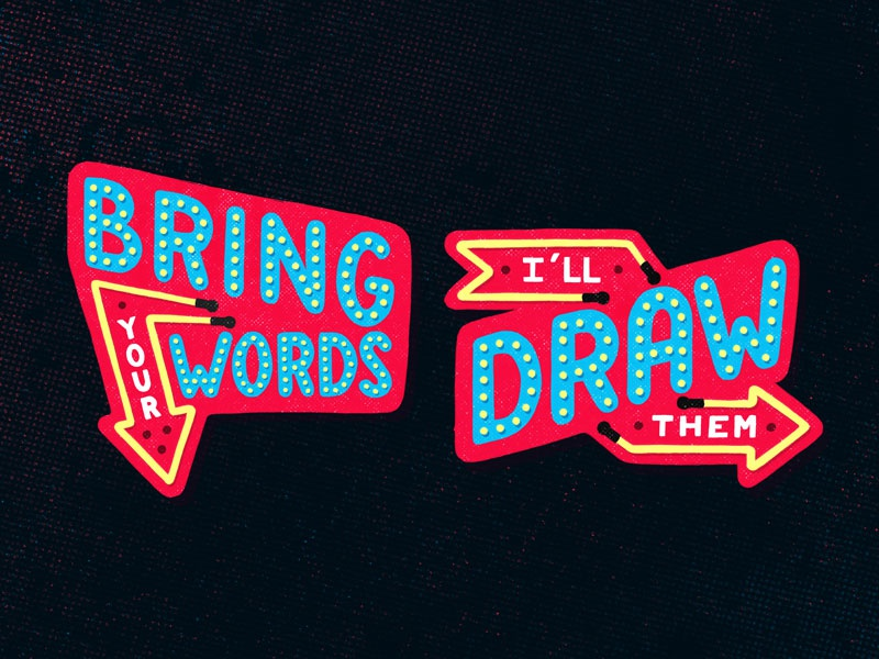Bring your words dribbble