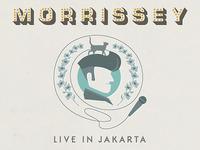 Morrissey, live in JKT.