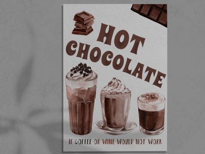 Poster for Hot Chocolate cafe hot chocolate wine coffe chocolate food illustration poster flyer design flyer design graphic design