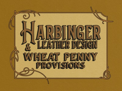 Harbinger Leather Design x Wheat Penny Provisions Collab Stamp leather lettering illustration design branding adventure