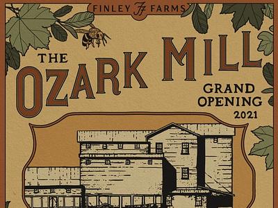 Ozark Mill Grand Opening Poster historic restoration farm ozark mill logo explorer illustration design branding adventure