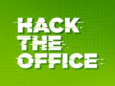 Label A Hackathon: Hack The Office code hack green hack the office office hackathon label a