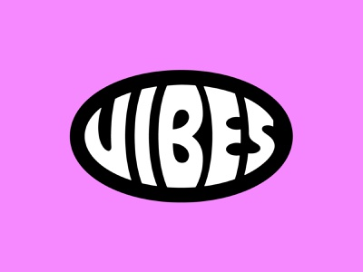 vibes print custom logo vibes sticker design badge lock up logo design sticker branding logotype logo lettering typography type