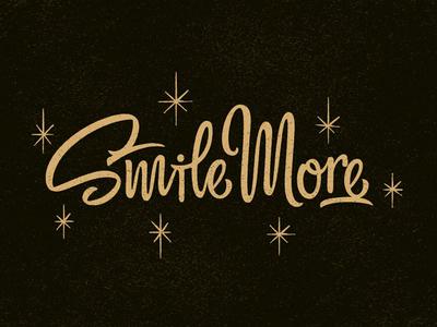Smile More  lettering typography custom lettering brush brush lettering scripty type smile sparkling texture