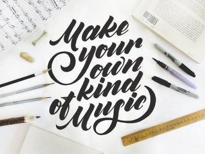 Make your own kind of music lettering typography custom lettering poster brush lettering script type layout music photo composition sketch
