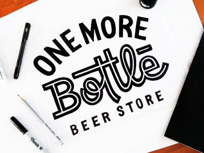 One More Bottle sketch 1 type lettering typography design layout sketch concept logo logotype beer