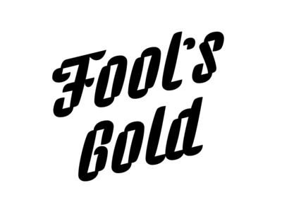 Fool's gold handlettering logotype wierd letterforms typography lettering type
