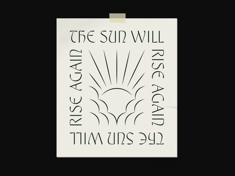 the sun will rise layout custom lettering type art lockup vector design typography poster leteering type