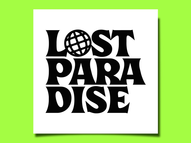 lost paradise vector illustration custom lettering branding design letters layout logo logotype lettering typography type