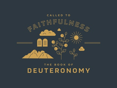 Deuteronomy print web grow garden easter reformed christian missions jesus retro adventure badge logo illustration faith bible deuteronomy mountain sinai sun