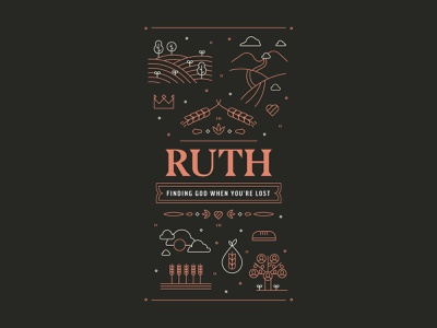 Ruth Graphic web vector typography ministry christian farm wheat landscape monoline lines badge illustration flyer event series sermon bible branding brand logo