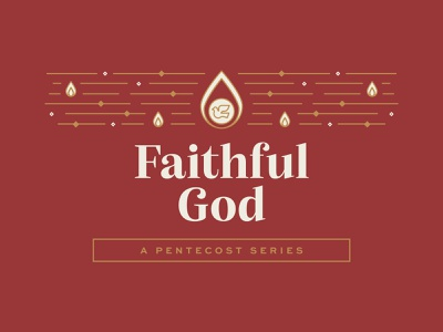 Faithful God retro art series illustration logo brand badge reformed flame fire trinity holy spirit pentecost god faith lent advent easter christian church