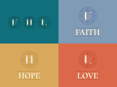 Faith  Hope  Love lettering monogram graphic sermon ministry illustration typography branding jesus church reformed hope love faith badge brand logo