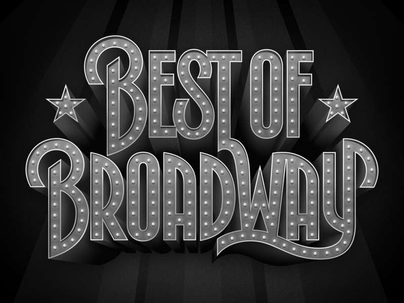 Best of Broadway theatre signage sign neon glitz broadway design illustration lettering design typophile vector typogaphy type design hand lettering ipad pro apple pencil lettering art custom lettering type lettering