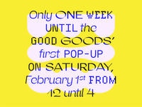 Good Goods pop-up graphic